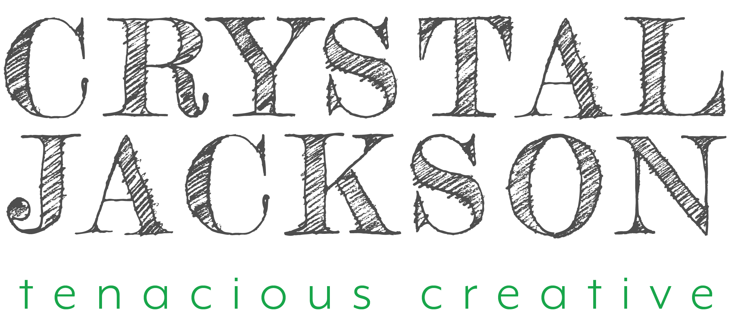 Crystal Jackson, tenacious creative